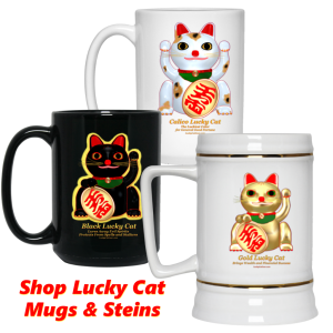 Lucky Cat Mugs and Beer Steins